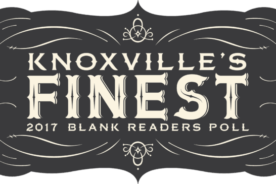 Knoxville's Finest:  2017 BLANK Readers Poll
