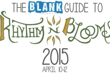 The BLANK Guide to Rhythm N Blooms 2015