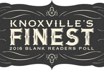 Knoxville's Finest: 2016 BLANK Readers Poll
