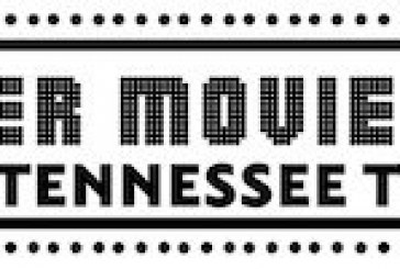 Tennessee Theatre Announces 19th Annual Summer Movie Magic Lineup