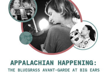 The APPALACHIAN HAPPENING offers a new twist for BIG EARS • Schedule released