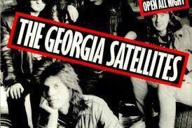 Georgia Satellites continued ferocious run with 'Open All Night'