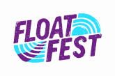 Float Fest Announces 5th Annual Lineup