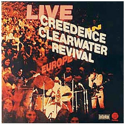 Lost Classic: CCR's 'Live in Europe' | Blank Newspaper